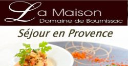 Séjour en Provence - La Maison Domaine de Bournissac