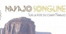 NAVAJO SONGLINE / Conférences - L'Entrepôt