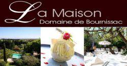 Douceur et Gourmandises - La Maison Domaine de Bournissac