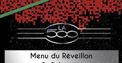 Menu du Réveillon St Sylvestre - La 500