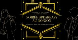 Soirée Spéciale Speakeasy - Domaine Saint Clair – Le Donjon***