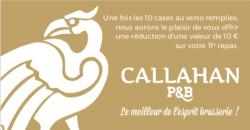 The Callahan's Carte VIP - Callahan Pub Brasserie