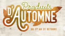 PRODUITS D'AUTOMNE !
