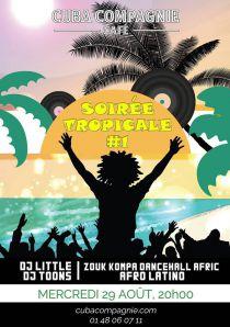 Soirée Tropicale #1