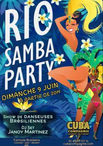 Rio Samba Party au Cuba Compagnie!!