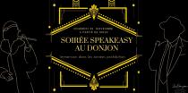 Soirée Spéciale Speakeasy