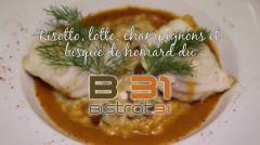 Vidéo - Risotto aux champignons de saison et médaillon de lotte rôti, réduction de bisque de homard