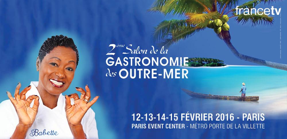 Gagnez vos places pour le salon de la gourmandise d 39 outre mer - Salon de la gastronomie paris ...